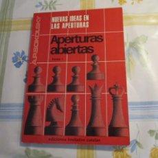 Coleccionismo deportivo: AJEDREZ.CHESS.NUEVAS IDEAS EN LAS APERTURAS. APERTURAS ABIERTAS . A.P.SOKOLSKY . Lote 202328586