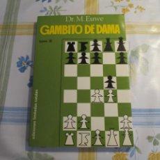 Coleccionismo deportivo: AJEDREZ.CHESS. DR. EUWE. GAMBITO DE DAMA.. Lote 202330012