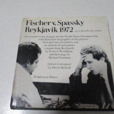 Coleccionismo deportivo: AJEDREZ.CHESS. FISCHER. SPASSKY. REYKIAVIK 1972.CECSA. Lote 203293197