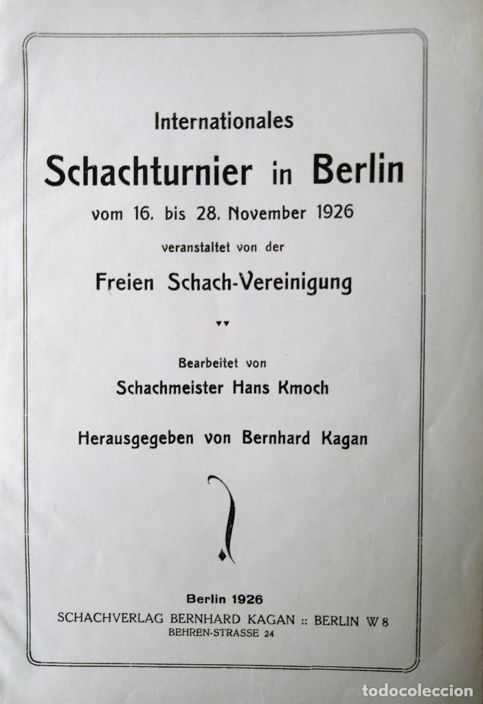 Coleccionismo deportivo: Internationales Schachturnier in Berlin vom 16. November bis 28. November 1926 AJEDREZ FREIEN SCHAC - Foto 2 - 204077098