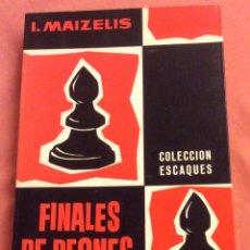 Coleccionismo deportivo: FINALES DE PEONES. I. MAIZELIS. EDICIONES M.R. C. ESCAQUES 1969. Lote 206184418