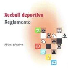 Coleccionismo deportivo: AJEDREZ. CHESS. XECBALL DEPORTIVO. REGLAMENTO - GUSTAVO MARTÍNEZ/JORDI PRIÓ/RAMÓN MAYALS. Lote 206569061