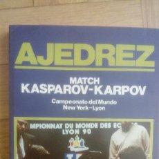 Coleccionismo deportivo: AJEDREZ MATCH KASPAROV-KARPOV. CAMPEONATO DEL MUNDO NEW YORK-LYON - PONCE SALA, LORENZO. Lote 206807383