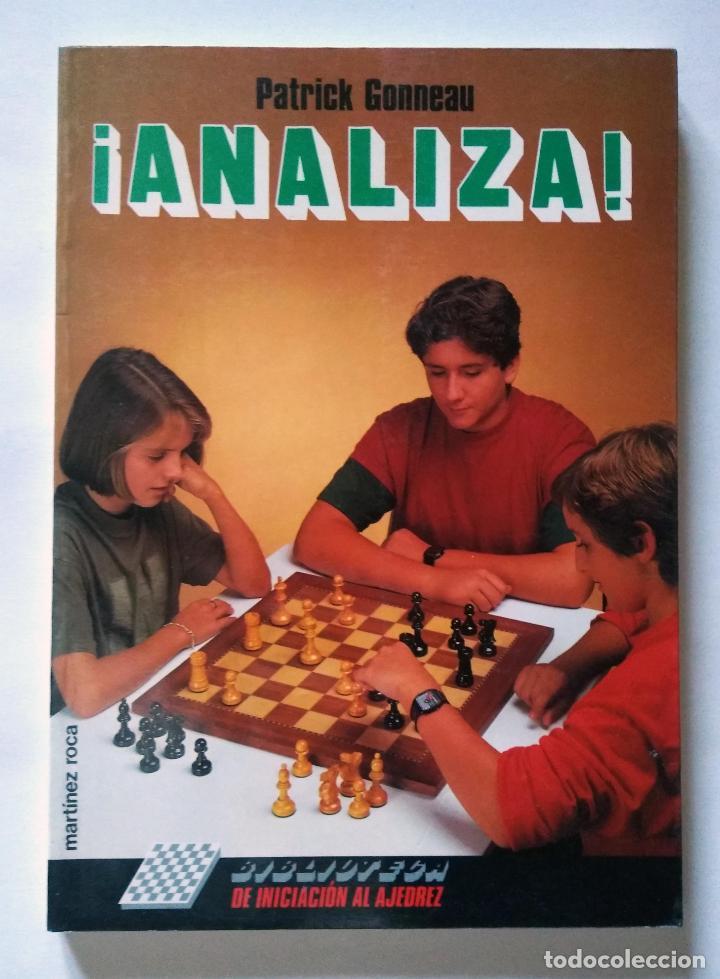 Coleccionismo deportivo: Biblioteca de iniciación al ajedrez. Juega, analiza, gana | Gonneau, Patrick | Martínez Roca 1990 - Foto 7 - 206834995