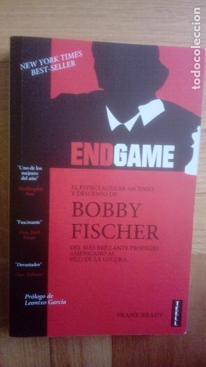 AJEDREZ. ENDGAME: EL ESPECTACULAR ASCENSO Y DESCENSO DE BOBBY FISCHER - FRANK BRADY (IMPECABLE) (Coleccionismo Deportivo - Libros de Ajedrez)