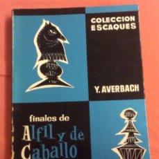 Coleccionismo deportivo: FINALES DE ALFIL Y DE CABALLO. Y. AVERBACH. COL ESCAQUES 1966. Lote 207095043