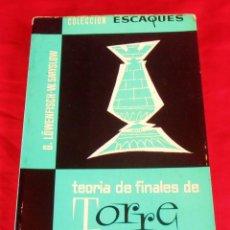 Coleccionismo deportivo: TEORIA DE FINALES DE TORRE, COLECCION ESCAQUES. Lote 207170795