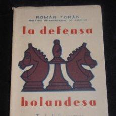Coleccionismo deportivo: LA DEFENSA HOLANDESA, TEORIA DE LAS APERTURAS, XXI. Lote 207181395