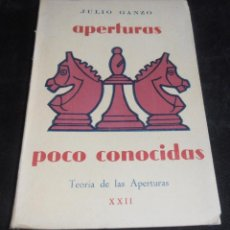Coleccionismo deportivo: APERTURAS POCO CONOCIDAS , TEORIA DE LAS APERTURAS, XXII. Lote 207181763