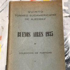 Coleccionismo deportivo: QUINTO TORNEO SUDAMERICANO DE AJEDREZ BUENOS AIRES 1935 EDICIONES LACHAGA, DE 1970,. Lote 208102232