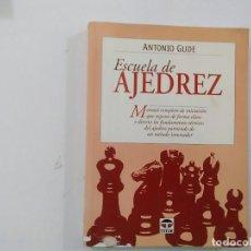 Coleccionismo deportivo: ESCUELA DE AJEDREZ - ANTONIO GUDE - ED. TUTOR -(E3.1). Lote 208288086