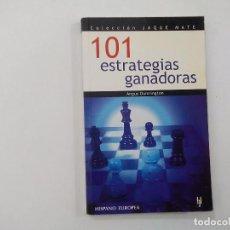 Coleccionismo deportivo: 101 ESTRATEGIAS GANADORAS - ANGUS DUNNINGTON - COL. JAQUE MATE - HISPANO EUROPEA - AJEDREZ -(E3.1). Lote 208288366