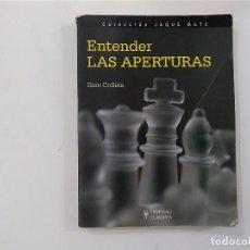 Coleccionismo deportivo: AJEDREZ - ENTENDER LAS APERTURAS - SAM COLLINS - COL. JAQUE MATE - HISPANO EUROPEA -(E3.1). Lote 208289391