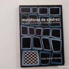 Coleccionismo deportivo: METÁFORAS DE AJEDREZ : LA MENTE HUMANA Y LA INTELIGENCIA ARTIFICIAL - DIEGO RASSKIN GUTMAN -(E3.1). Lote 208289632