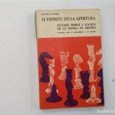 Coleccionismo deportivo: EL ESPÍRITU DE LA APERTURA : ESTUDIO DE LA TEORÍA EN AJEDREZ - RICARDO AGUILERA -(E3.1). Lote 208291521