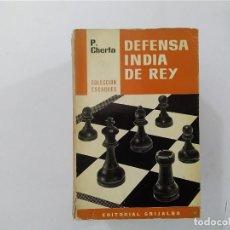 Coleccionismo deportivo: AJEDREZ - DEFENSA INDIA DEL REY (NARANJA) P CHERTA - COLECCIÓN ESCAQUES - EDITORIAL GRIJALBO -(E3.1). Lote 208294101