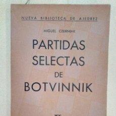 Colecionismo desportivo: T-50.- LIBRO , PARTIDAS SELECTAS DE BOTVINNIK, EDIT. SOPENA , ARGENTINA , 2ª EDICION 1952. Lote 208875708