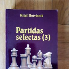 Colecionismo desportivo: PARTIDAS SELECTAS 3. MIJAIL BOTVINNIK. Lote 209652308