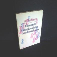 Coleccionismo deportivo: ALEXANDER KOBLENZ - EL MUNDO MAGICO DE LAS COMBINACIONES - MARTINEZ ROCA 1983. Lote 210115583
