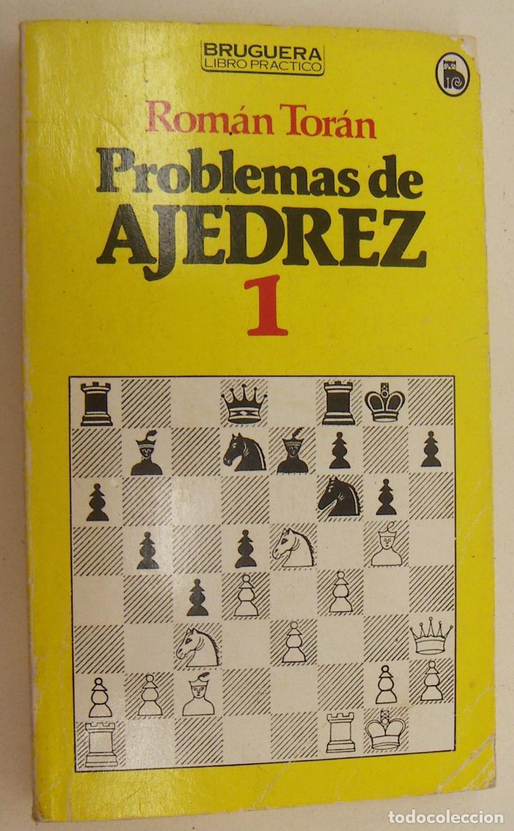 PROBLEMAS DE AJEDREZ 1 ROMAN TORAN (Coleccionismo Deportivo - Libros de Ajedrez)
