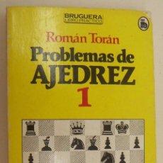 Coleccionismo deportivo: PROBLEMAS DE AJEDREZ 1 ROMAN TORAN. Lote 210191975