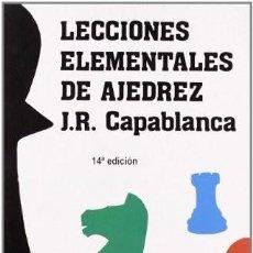 Coleccionismo deportivo: LECCIONES ELEMENTALES DE AJEDREZ. J.R. CASABLANCA. Lote 210194362