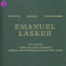 Coleccionismo deportivo: AJEDREZ. EMANUEL LASKER VOLUME 2. CHOICES AND CHANCES. CHESS AND OTHER GAMES OF THE MIND - NEGELE/TI. Lote 210492056