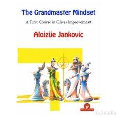 Coleccionismo deportivo: AJEDREZ. THE GRANDMASTER MINDSET. A FIRST COURSE TO CHESS IMPROVEMENT - ALOJZIJE JANKOVIC. Lote 210519422
