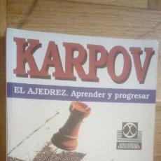 Coleccionismo deportivo: AJEDREZ. CHESS. KARPOV. EL AJEDREZ, APRENDER Y PROGRESAR. PAIDOTRIBO 2ª EDICIÓN.. Lote 210595281