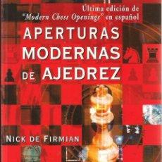 Collezionismo sportivo: APERTURAS MODERNAS EN AJEDREZ DE NICK DE FIRMIA. Lote 210618180