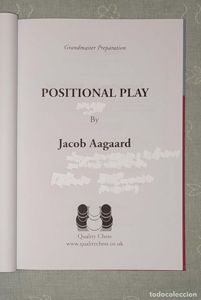 Coleccionismo deportivo: Ajedrez. Chess. Grandmaster Preparation - Positional Play - Jacob Aagaard (Tapa Dura) - Foto 2 - 211912660
