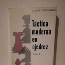 Coleccionismo deportivo: LIBRO - TÁCTICA MODERNA EN AJEDREZ - LUDEK PACHMAN - TOMO II 2. Lote 279482993