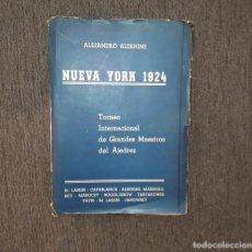 Collezionismo sportivo: AJEDREZ ALEKHINE: NUEVA YORK 1924 , GRABO 1947. Lote 214290826