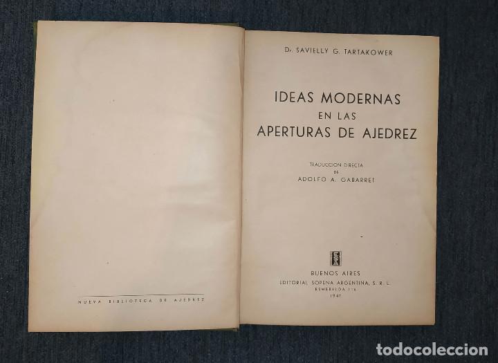 TARTAKOWER: IDEAS MODERNAS EN AJEDREZ , SOPENA 1941 (Coleccionismo Deportivo - Libros de Ajedrez)