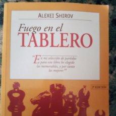 Collezionismo sportivo: FUEGO EN EL TABLERO. ALEXIS SHIROV. Lote 214878121