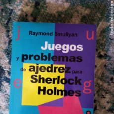 Coleccionismo deportivo: JUEGOS Y PROBLEMAS DE AJEDREZ PARA SHERLOCK HOLMES. RAYMOND SMULLYAN. Lote 214999935