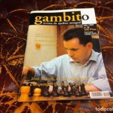 Collezionismo sportivo: REVISTA DE AJEDREZ. GAMBITO. Nº 25. AÑO 1999. JORDI MAGEM. TORNEO DE ELGOIBAR. Lote 215266296