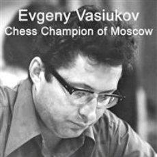 Coleccionismo deportivo: AJEDREZ. EVGENY VASIUKOV. CHESS CHAMPION OF MOSCOW - ALEXANDER NIKITIN. Lote 216472592