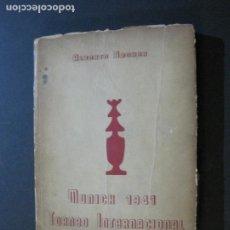 Coleccionismo deportivo: AJEDREZ-MUNICH 1941 TORNEO INTERNACIONAL-ALBERTO BECKER-LIBRO ANTIGUO-VER FOTOS-(G-2). Lote 216510331