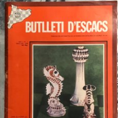 Coleccionismo deportivo: BUTLLETI D'ESCACS Nº1 MAYO 1976 PUBLICACIÓN INFORMATIVA FEDERACIÓN CATALANA AJEDREZ ,MUY BUEN ESTADO. Lote 217442601