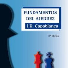 Coleccionismo deportivo: CHESS. FUNDAMENTOS DEL AJEDREZ - JOSÉ RAÚL CAPABLANCA. Lote 236541625