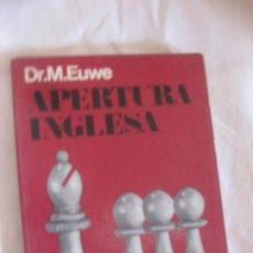 Coleccionismo deportivo: AJEDREZ. APERTURA INGLESA. DR.M.EUWE. EDICIONES LIMNITADAS CATALAN. 1976.. Lote 218222207