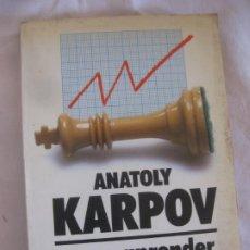 Coleccionismo deportivo: AJEDREZ. ANATOLI KARPOV. COMO APRENDER DE LAS DERROTAS. GEDISA 1986.. Lote 218222522