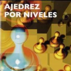 Coleccionismo deportivo: CHESS. AJEDREZ POR NIVELES + CD ROM - ABEL SEGURA FONTARNAU. Lote 220126081