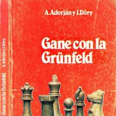 Coleccionismo deportivo: AJEDREZ. CHESS. GANE CON LA GRÜNFELD - A. ADORJAN/J. DÖRY DESCATALOGADO!!!. Lote 220368287