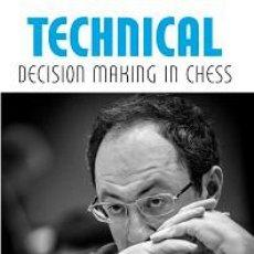 Coleccionismo deportivo: AJEDREZ. TECHNICAL DECISION MAKING IN CHESS - BORIS GELFAND (CARTONÉ). Lote 220432081