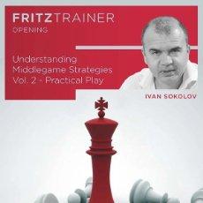 Coleccionismo deportivo: AJEDREZ. CHESS. UNDERSTANDING MIDDLEGAME STRATEGIES VOL.2. PRACTICAL PLAY - IVAN SOKOLOV (PC-DVD). Lote 220471191