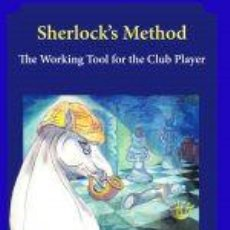 Coleccionismo deportivo: AJEDREZ. CHESS. SHERLOCK'S METHOD. THE WORKING TOOL FOR THE CLUB PLAYER - MORADIABADI/FOISOR. Lote 220480078
