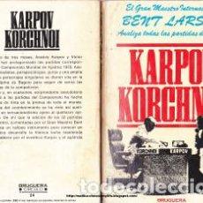 Coleccionismo deportivo: AJEDREZ. CHESS. KARPOV - KORCHNOI. MUNDIAL 1978 BAGUIO CITY - BENT LARSEN DESCATALOGADO!!!. Lote 220660743