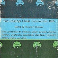 Coleccionismo deportivo: AJEDREZ. THE HASTINGS CHESS TOURNAMENT 1895 - PILLSBURY/LASKER/TARRASCH/STEINITZ DESCATALOGADO!!!. Lote 220698975